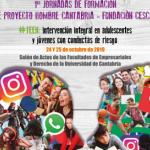 I Jornadas Proyecto Hombre Cantabria. #TEEN: Intervención integral en adolescencia y jóvenes con conductas de riesgo