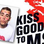#KissGoodbyeToMS
