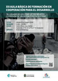 """XII Aula Básica de Formación en Cooperación al Desarrollo: """"El legado de los conflictos bélicos: la mirada de un reportero de guerra"""""""